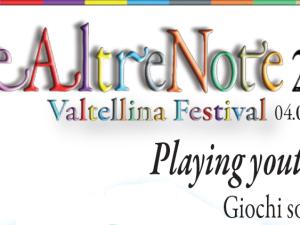 Le Altre Note 2016 – Valtellina Festival