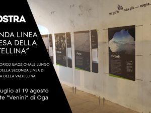"""Mostra """"Seconda Linea di difesa della Valtellina"""" – Forte di Oga dal 21 luglio al 19 agosto"""