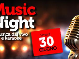 Music Night – Piatta 30 giugno 2017