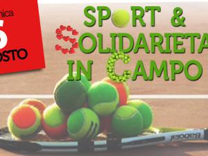 6 agosto – Sport e Solidarietà in Campo