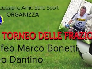 Agosto/settembre 2017 / 35° Torneo delle Frazioni – Trofeo Marco Bonetti – Ciao Dantino |