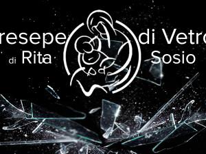 Il Presepe di Vetro di Rita Sosio – Mostra c/o Oratorio dei Confratelli – Cepina