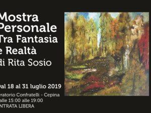 dal 18 al 31 luglio – Tra Fantasia e Realtà – Mostra personale di pittura di Rita Sosio