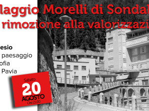 """Conferenza: """"Il Villaggio Morelli di Sondalo"""" – Sabato 20 agosto"""